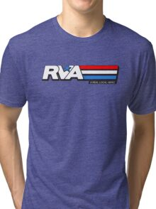 RVA - A Real Local Hero! USA Tri-blend T-Shirt