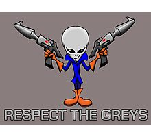 RESPECT THE GREYS Photographic Print