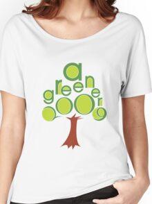 A GREENER 2009! Women's Relaxed Fit T-Shirt