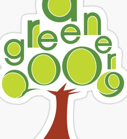 A GREENER 2009! Sticker