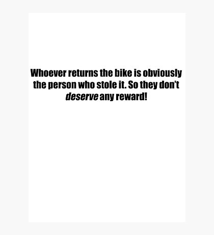 Pee-Wee Herman - Obviously The Person Who Stole it - Black Font Photographic Print