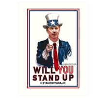 """Will You Stand Up"" Stand With Rand Paul 2016  Art Print"