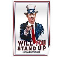"""""""Will You Stand Up"""" Stand With Rand Paul 2016  Poster"""