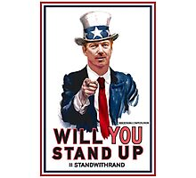 """Will You Stand Up"" Stand With Rand Paul 2016 Uncle Sam Mash Up Photographic Print"