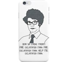 Email to the Fire Department iPhone Case/Skin