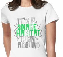 It's A Snake Habitat Womens Fitted T-Shirt