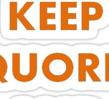 Keep Quorn and Curry On Sticker