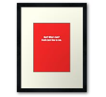 Pee-Wee Herman - Hot? Who's Hot? - White Font Framed Print