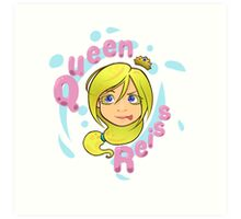 Queen Reiss Art Print