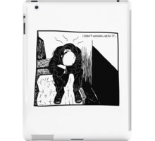 Fed up punk // I don't wanna hear it  iPad Case/Skin