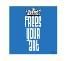 FYA - Frees Your Art #1 Art Print