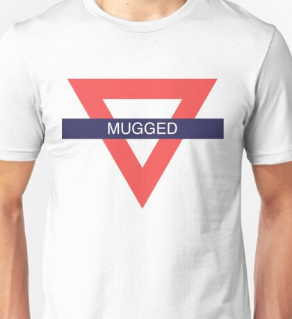 TℱL  [Mugged] Unisex T-Shirt