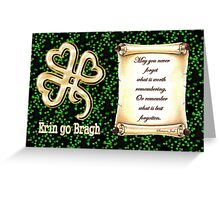 Erin go Bragh ~ Ireland Forever  Greeting Card