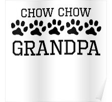 Chow Chow Grandpa Poster