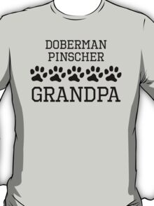 Doberman Pinscher Grandpa T-Shirt
