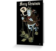 Jacob Marley... Greeting Card