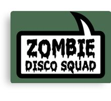 ZOMBIE DISCO SQUAD SPEECH BUBBLE by Zombie Ghetto Canvas Print
