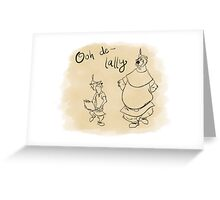 Ooh de lally Greeting Card
