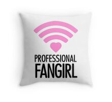Professional Fangirl - T Throw Pillow
