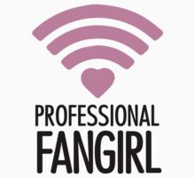 Professional Fangirl - T by stillheaven