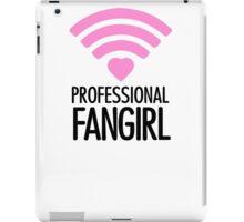 Professional Fangirl - T iPad Case/Skin
