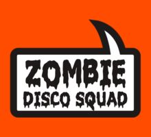 ZOMBIE DISCO SQUAD SPEECH BUBBLE by Zombie Ghetto Kids Clothes