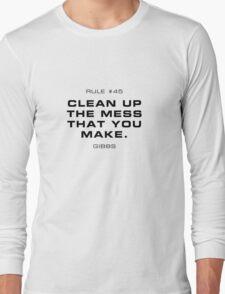 Rule #45 Long Sleeve T-Shirt