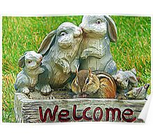 The sign said welcome Poster