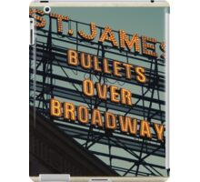 St. James Theater - Bullets Over Broadway Musical Neon Sign - Kodachrome Postcards  iPad Case/Skin