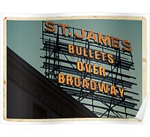 St. James Theater - Bullets Over Broadway Musical Neon Sign - Kodachrome Postcards  Poster
