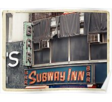 Subway Inn Bar neon sign in Manhattan, NYC - Kodachrome Postcards Poster