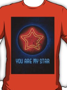 You Are My Star T-Shirt