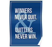 Winners & Quitters. Poster