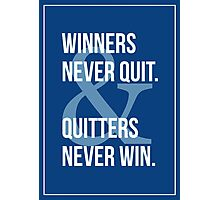 Winners & Quitters. Photographic Print