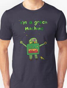 I'm a green machine T-Shirt
