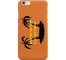 I might like you better if we surf together iPhone Case/Skin