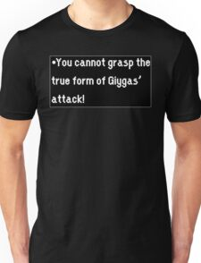 You cannot grasp the true form of Giygas attack! Unisex T-Shirt
