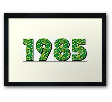 born 1985 Framed Print