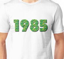 born 1985 Unisex T-Shirt