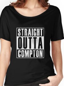 Straight Outta Compton Women's Relaxed Fit T-Shirt