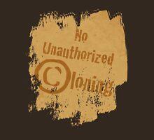 No Unauthorized Cloning Unisex T-Shirt