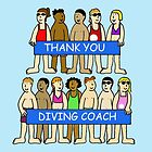 Thank you diving coach. by KateTaylor