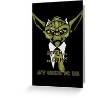 Legen... Dary Jedi Greeting Card