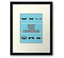 Know Your Moustaches! Framed Print