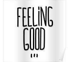 Feeling Good ... Poster
