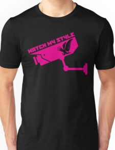 WATCH MY STYLE 1 Unisex T-Shirt