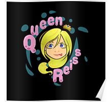 Queen Reiss in Black Poster
