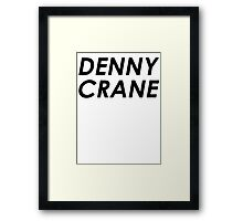 Those two little words... Framed Print