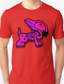 Bullies Letter Character Red Pink and Purple  Unisex T-Shirt