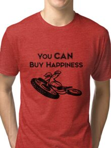 You CAN buy happiness- Motorcycle Tri-blend T-Shirt
